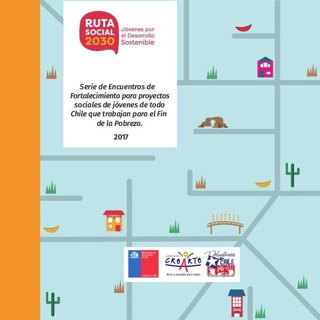 1Ruta Social 2030 Jóvenes por el Desarrollo Sostenible Serie de Encuentros de Fortalecimiento para proyectos sociales de j...