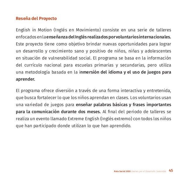 45Ruta Social 2030 Jóvenes por el Desarrollo Sostenible Reseña del Proyecto English in Motion (Inglés en Movimiento) consi...