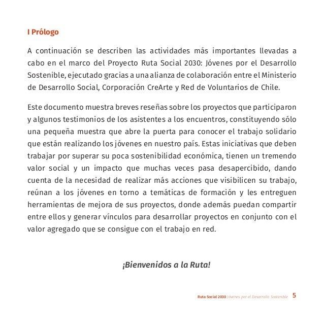 5Ruta Social 2030 Jóvenes por el Desarrollo Sostenible A continuación se describen las actividades más importantes llevada...
