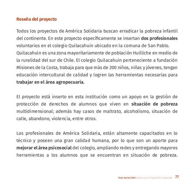 77Ruta Social 2030 Jóvenes por el Desarrollo Sostenible Reseña del proyecto Todos los proyectos de América Solidaria busca...