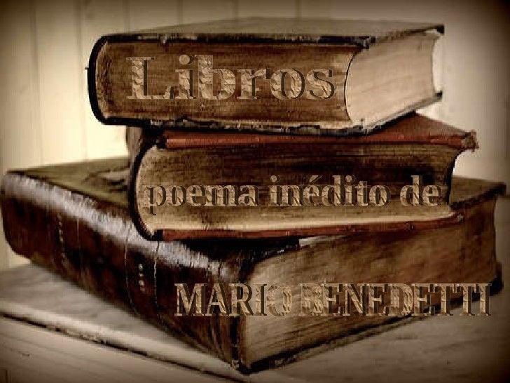 Libros poema inédito de MARIO BENEDETTI