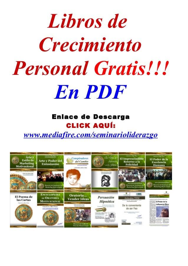 Libros de  CrecimientoPersonal Gratis!!!     En PDF        Enlace de Descarga           CLICK AQUÍ: www.mediafire.com/semi...