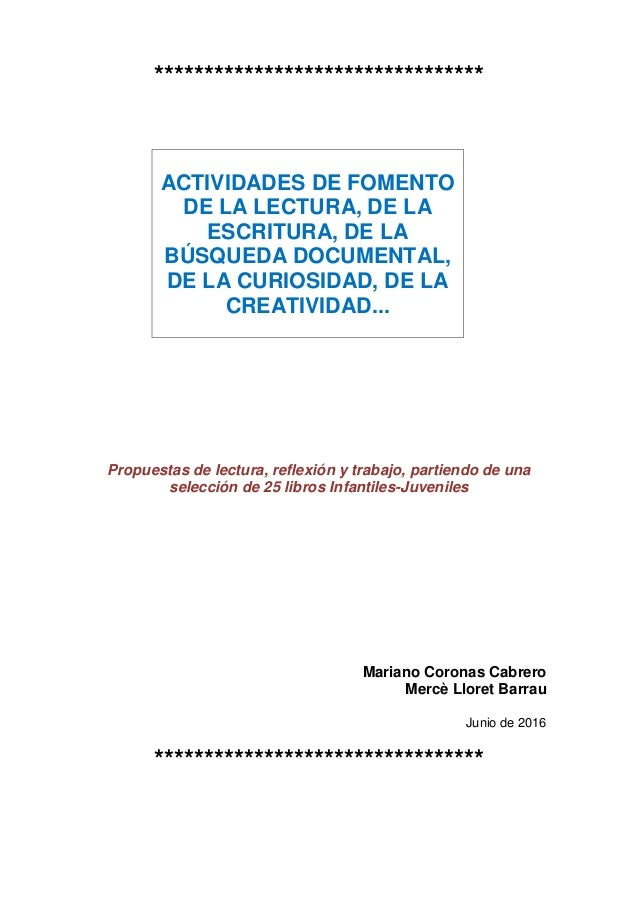 ********************************* ACTIVIDADES DE FOMENTO DE LA LECTURA, DE LA ESCRITURA, DE LA BÚSQUEDA DOCUMENTAL, DE LA ...