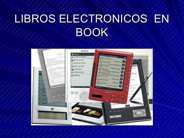 LIBROS ELECTRONICOS  EN BOOK
