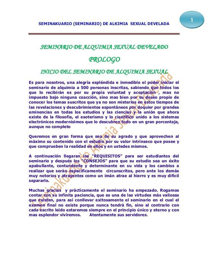 1    SEMINAKUARIO (SEMINARIO) DE ALKIMIA SEXUAL DEVELADA     SEMINARIO DE ALQUIMIA SEXUAL DEVELADO                        ...