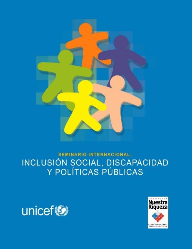 """Este libro es producto del Seminario Internacional """"Inclusión Social, Discapacidad y Políticas Públicas"""" realizado por el ..."""