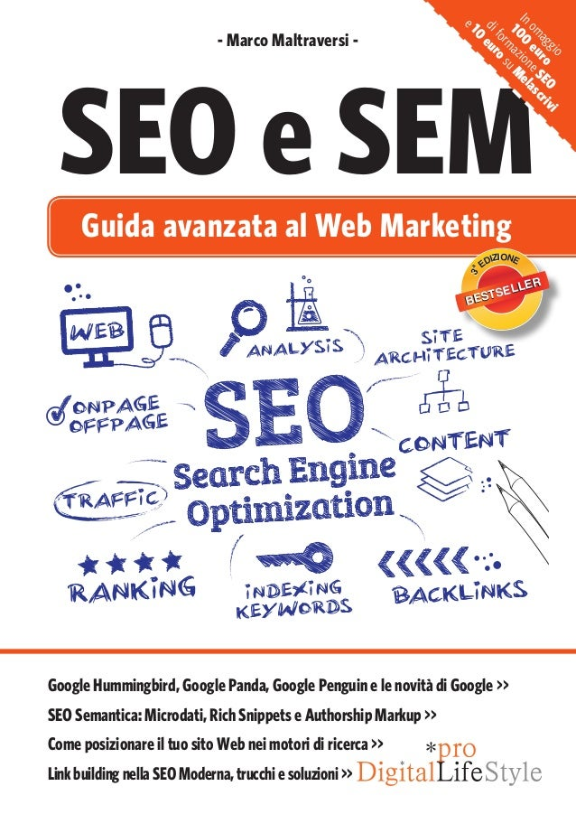 SEO e SEM - Marco Maltraversi - Guida avanzata al Web Marketing Google Hummingbird, Google Panda, Google Penguin e le novi...