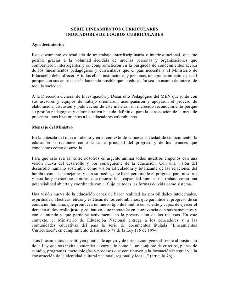 SERIE LINEAMIENTOS CURRICULARES                    INDICADORES DE LOGROS CURRICULARES  Agradecimientos  Este documento es ...