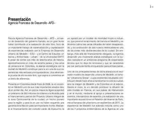 12 Introducción La sistematización de los programas y proyectos del Urba- nismo Social que la Empresa de Desarrollo Urbano...