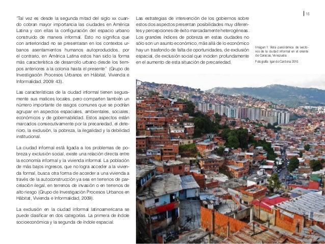 18 Imagen 4: Vista panorámica de la zona nororiente de Medellín. Muestra los patrones de ocupación de la ciudad informal c...