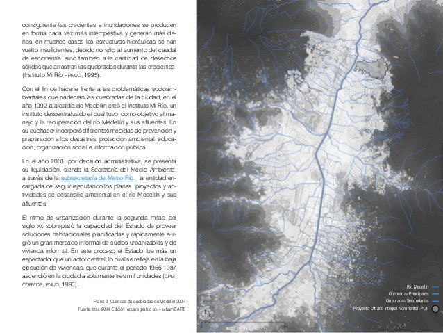28 2. Algunos datos históricos de la zona nororiental En el año 1950, la ciudad de Medellín era pequeña (con 168.000 habi...