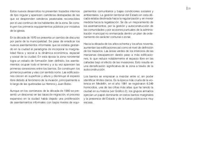 31 Año 2011 Fuente: Departamento Administrativo de Planeación, Alcaldía de Medellín, 2012. Edición: equipo gráfico edu-urb...