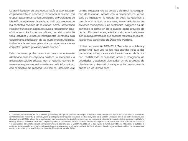 38 1. Antecedentes del Urbanismo Social El programa Favela-Bairro se inició en 1994 en Río de Ja- neiro. A partir de ento...