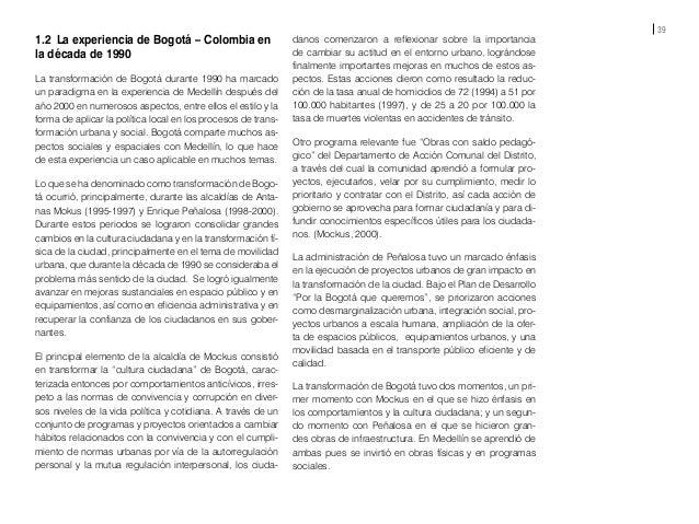 41 1.3 La Intervención de Barrios Marginales en Barcelona La experiencia de Barcelona en el tratamiento de asen- tamiento...