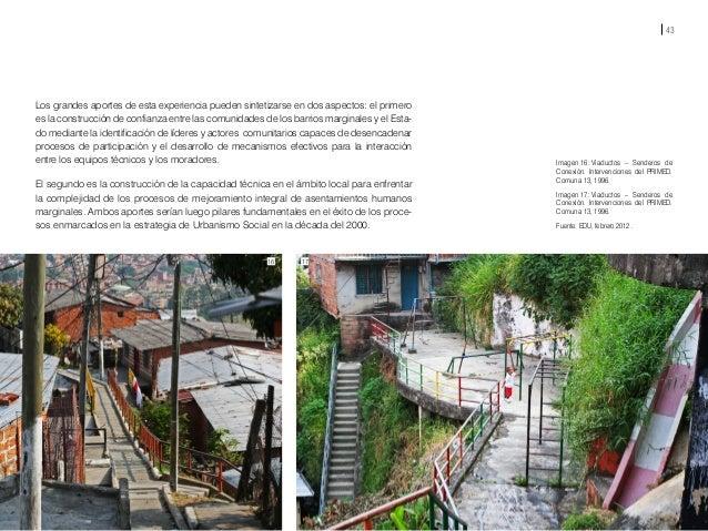 45 El urbanismo, al ser la disciplina que integra la planea- ción, el desarrollo y la transformación de las edificacio- ne...
