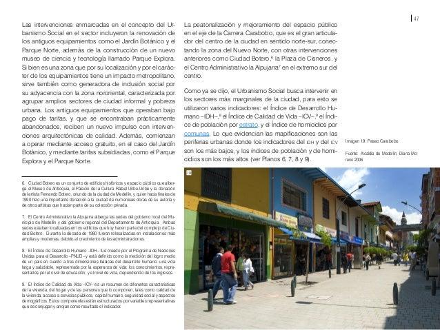 49 Fuente Plano 10: Encuesta de calidad de vida 2004. Fuente Plano 11: Secretaría de Gobierno 2004. Edición: equipo gráfic...