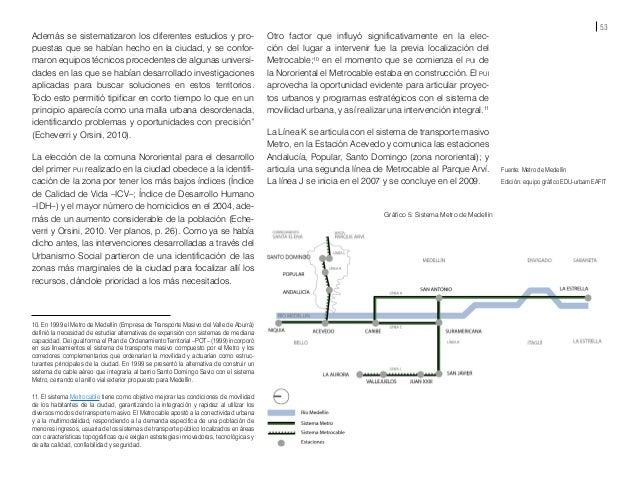 55 El Metrocable se posiciona no sólo como sistema de transporte, sino como herramienta de accesibilidad y comunicación en...