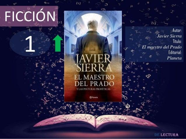 FICCIÓN                           Autor:  1                 Javier Sierra                           Título:          El ma...