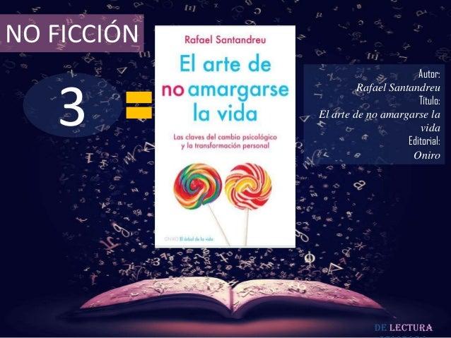 NO FICCIÓN                                    Autor:   3                      Rafael Santandreu                           ...