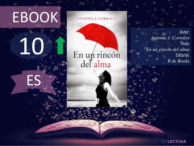 EBOOK                         Autor:10          Antonia J. Corrales                         Título:        En un rincón de...