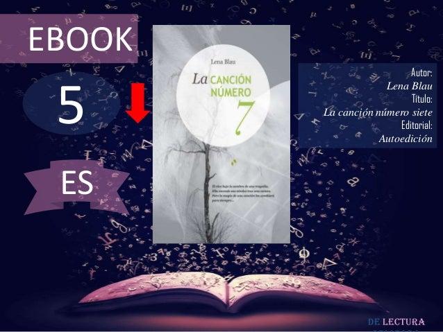 EBOOK                           Autor: 5                     Lena Blau                           Título:        La canción...