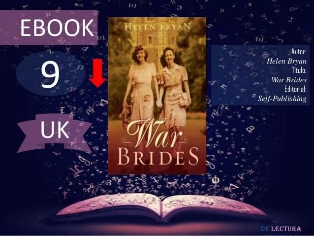 EBOOK                   Autor: 9           Helen Bryan                   Título:             War Brides                Edi...