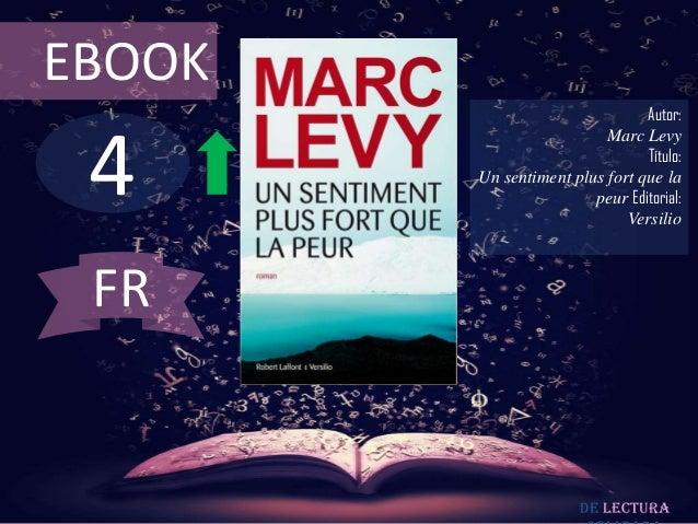 EBOOK                                Autor: 4                          Marc Levy                                Título:   ...