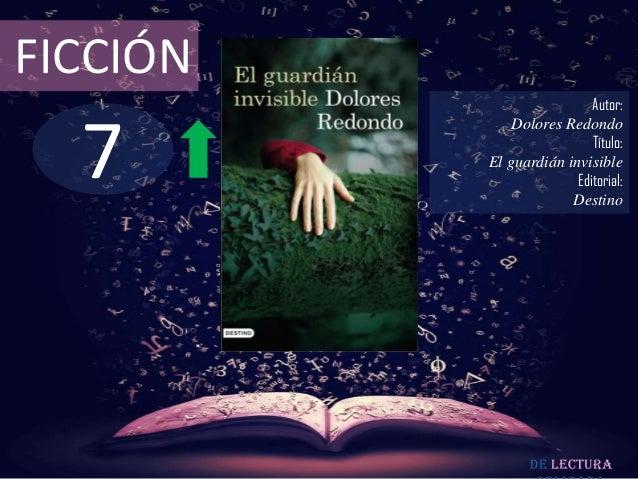 FICCIÓN                           Autor:  7              Dolores Redondo                           Título:          El gua...