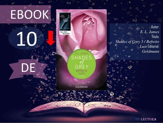 EBOOK                              Autor:10                      E. L. James                              Título:        S...