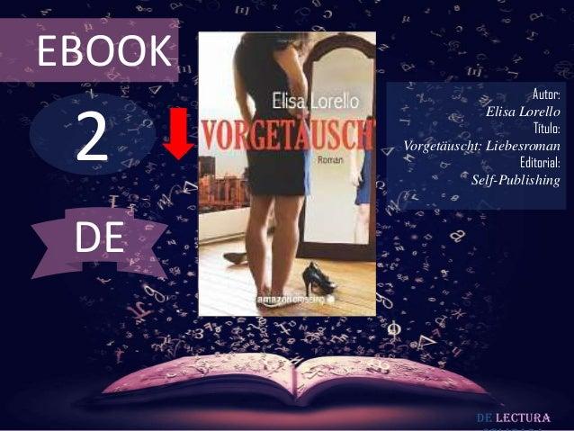EBOOK                               Autor: 2                      Elisa Lorello                               Título:     ...