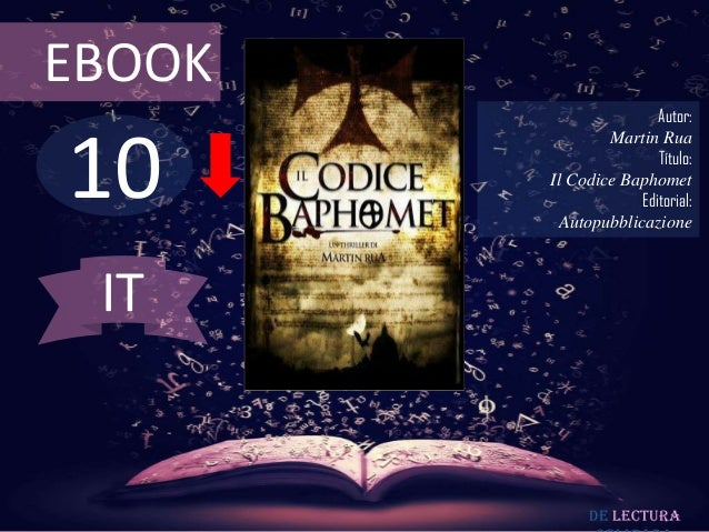 EBOOK                        Autor:10                Martin Rua                        Título:        Il Codice Baphomet  ...
