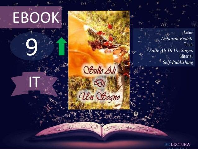 EBOOK                          Autor: 9              Deborah Fedele                          Título:        Sulle Ali Di U...