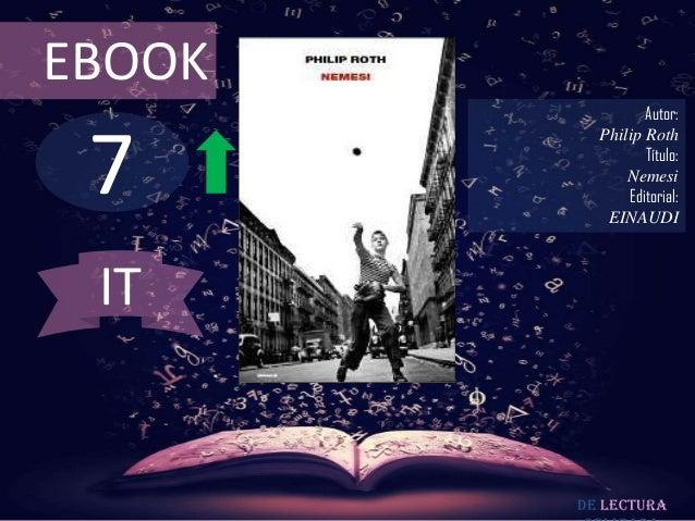 EBOOK                 Autor: 7          Philip Roth                 Título:              Nemesi              Editorial:   ...