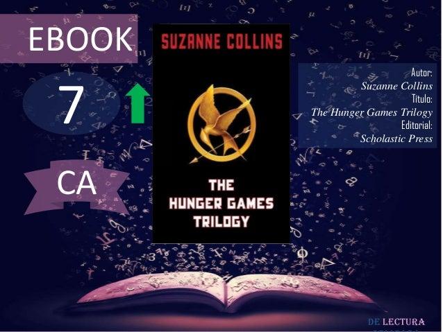 EBOOK                             Autor: 7                 Suzanne Collins                             Título:        The ...