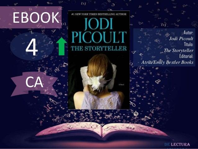 EBOOK                              Autor: 4                     Jodi Picoult                              Título:         ...