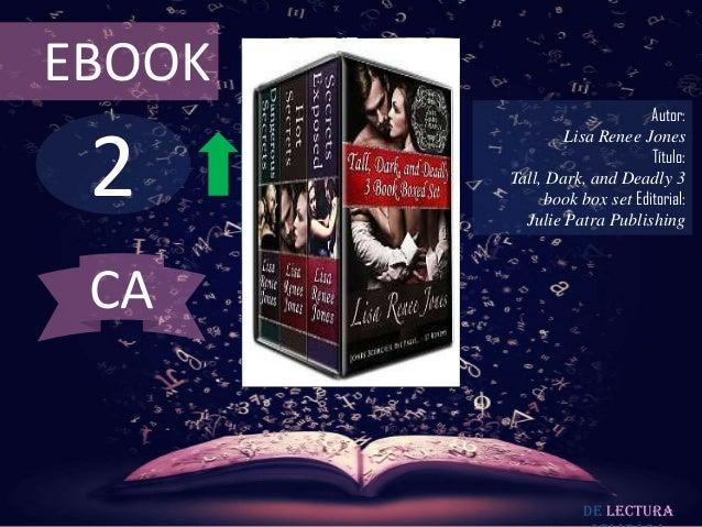 EBOOK                              Autor: 2                Lisa Renee Jones                              Título:        Ta...