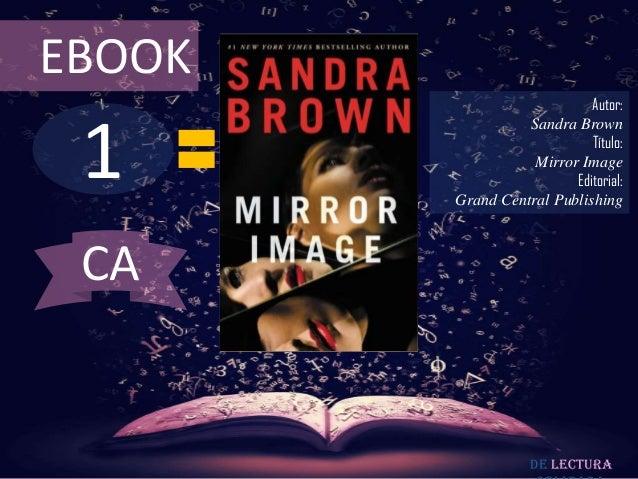 EBOOK                            Autor: 1                  Sandra Brown                            Título:                ...
