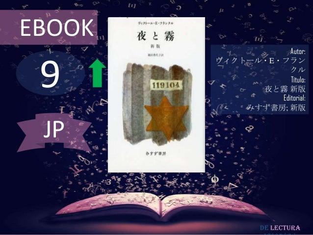 EBOOK                    Autor: 9        ヴィクトール・E・フラン                   クル                    Título:              夜と霧 新版 ...