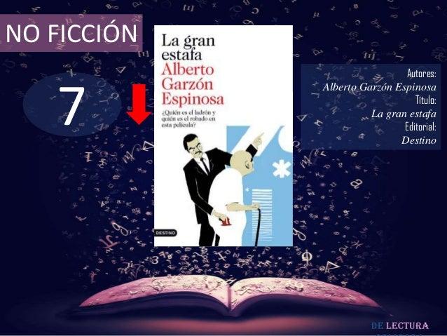 NO FICCIÓN                              Autores:   7             Alberto Garzón Espinosa                                 T...