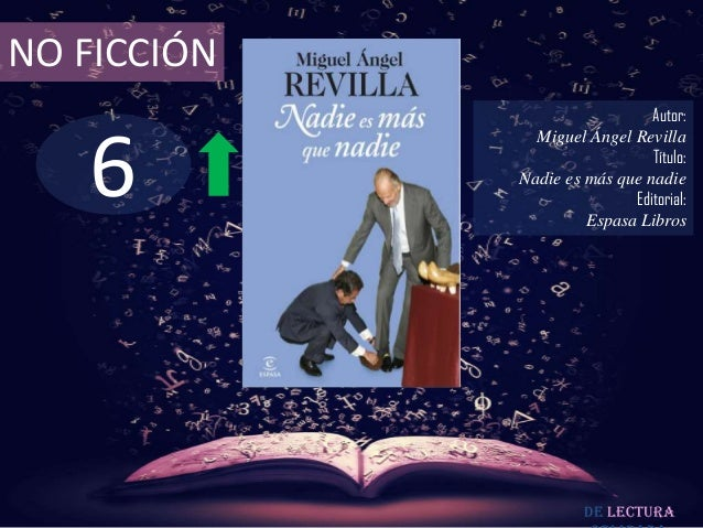NO FICCIÓN                               Autor:   6               Miguel Ángel Revilla                               Títul...