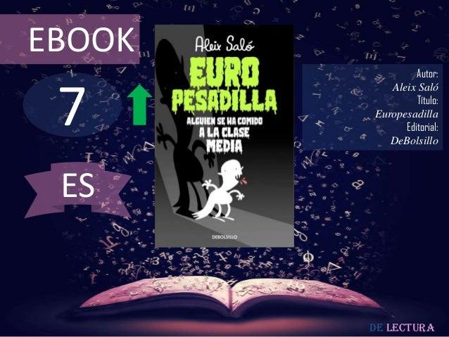 EBOOK                 Autor: 7           Aleix Saló                 Título:        Europesadilla              Editorial:  ...