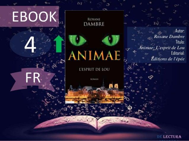 EBOOK                            Autor: 4              Roxane Dambre                            Título:        Animae: Les...