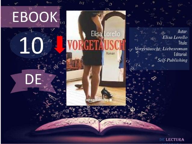 EBOOK                               Autor:10                      Elisa Lorello                               Título:     ...