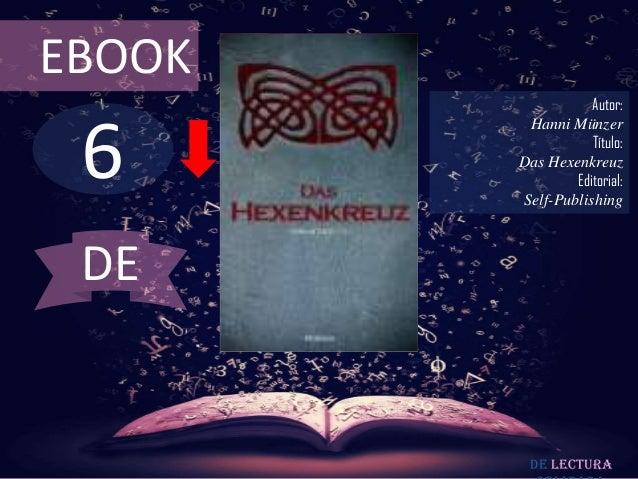 EBOOK                   Autor: 6         Hanni Münzer                   Título:        Das Hexenkreuz                Edito...