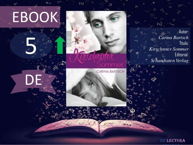 EBOOK                        Autor: 5             Carina Bartsch                        Título:        Kirschroter Sommer ...