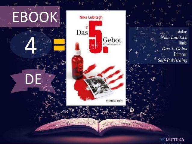 EBOOK                   Autor: 4         Nika Lubitsch                   Título:          Das 5. Gebot                Edit...