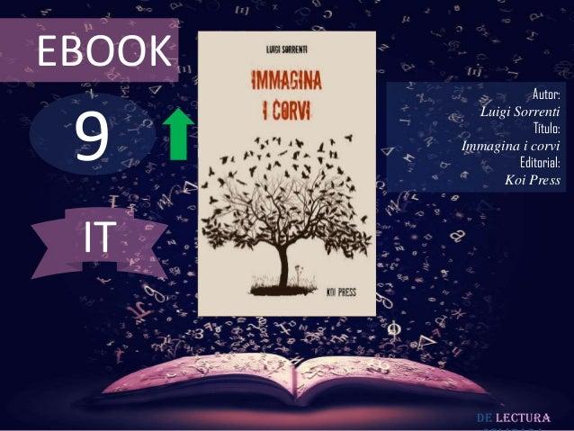 EBOOK                    Autor: 9          Luigi Sorrenti                    Título:        Immagina i corvi              ...