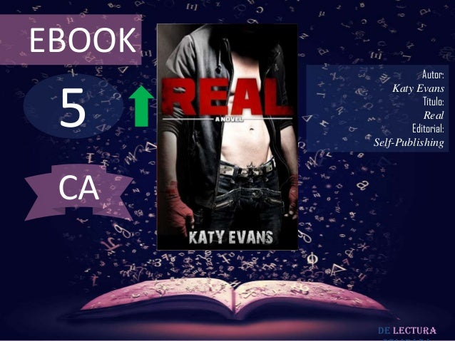 EBOOK                   Autor: 5            Katy Evans                   Título:                   Real                Edi...