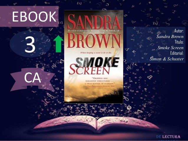 EBOOK                    Autor: 3           Sandra Brown                    Título:           Smoke Screen                ...