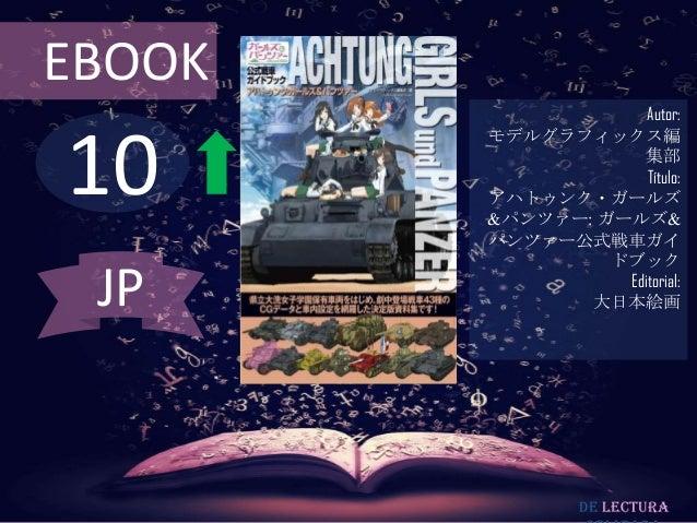 EBOOK                     Autor:10        モデルグラフィックス編                    集部                     Título:        アハトゥンク・ガールズ...